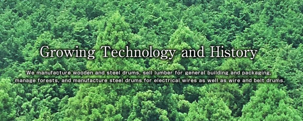 木製・鉄製ドラムの製造、梱包用木材・一般建築用木材の販売、及び山林経営電線用鉄製ドラム・ワイヤードラム・ベルトドラム等を製造いたしております。